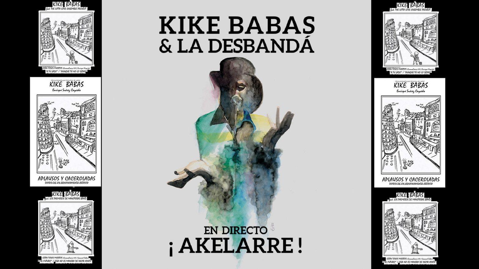 Kike Babas y la Desbandá Akelarre disco en directo